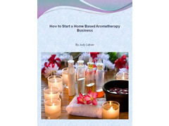 How to start a Home Based Aromatherapy Business