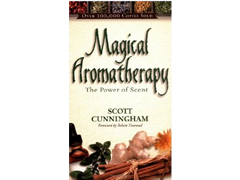 Magical Aromatherapy_ The Power of Scent