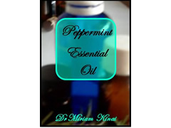 How to Use Peppermint Essential Oil (Aromatherapy Book 11) -